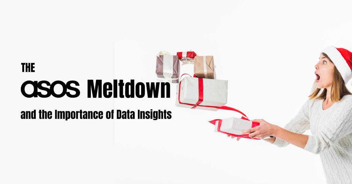 The Asos Meltdown and the Importance of Data Insights